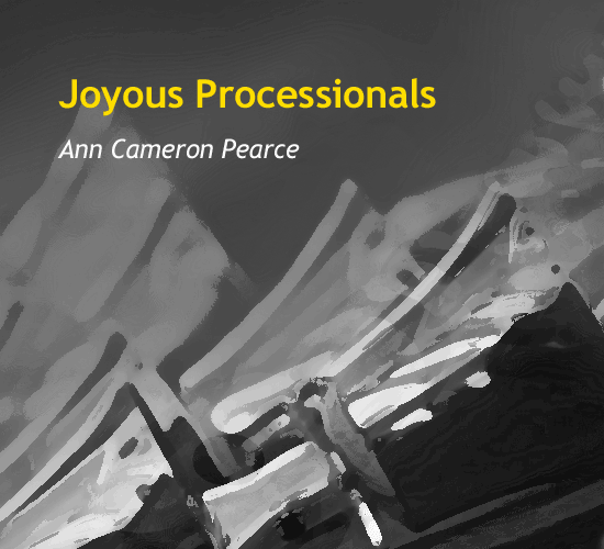 joyous-processionals-by-ann-cameron-pearce-cover