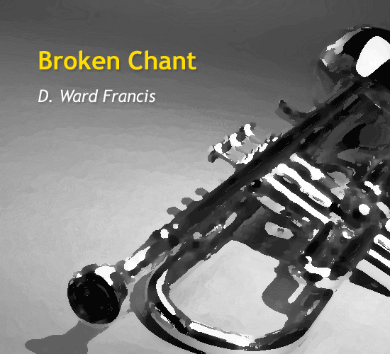 broken-chant-by-d-ward-francis-cover