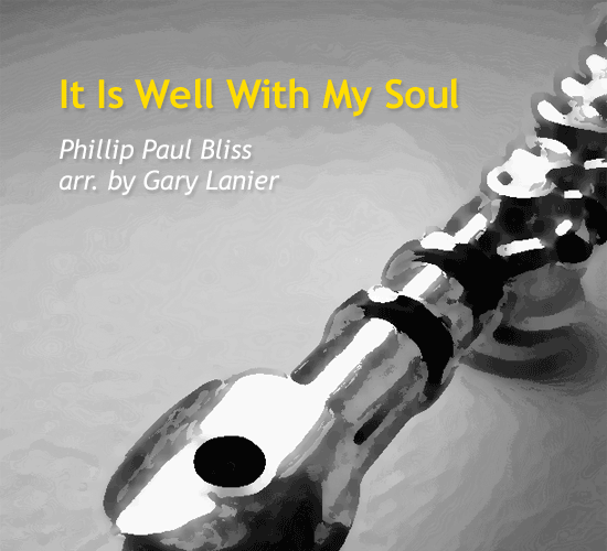 it-is-well-with-my-soul-for-flute-by-gary-lanier-cover