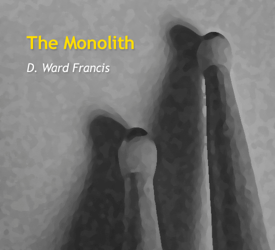 the-monolith-by-d-ward-francis-cover