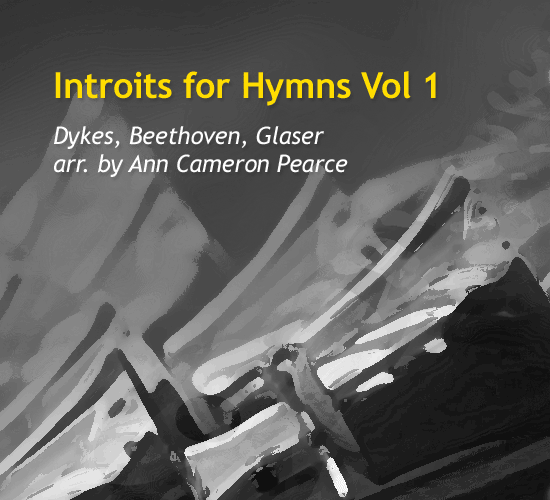 introits-for-hymns-vol-1-by-ann-cameron-pearce-cover